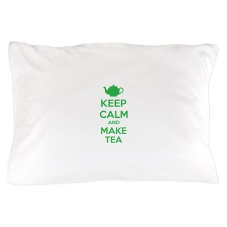 Keep calm and make tea Pillow Case