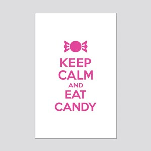 Keep calm and eat candy Mini Poster Print