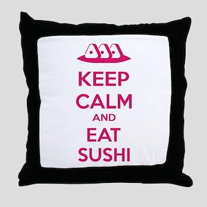 Keep calm and eat sushi Throw Pillow