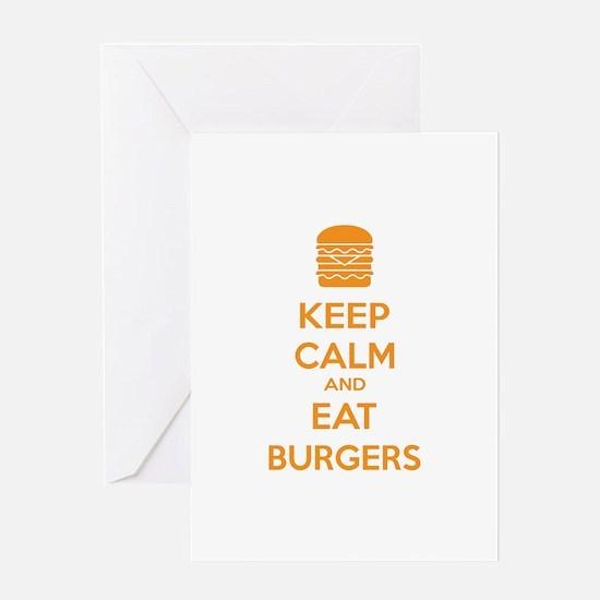 Keep calm and eat burgers Greeting Card