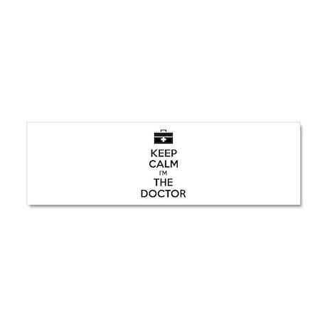 Keep calm I'm the doctor Car Magnet 10 x 3