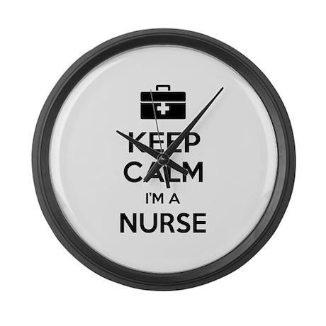 Keep calm I'm a nurse Large Wall Clock