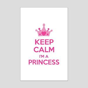 Keep calm I'm a princess Mini Poster Print