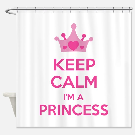 Keep calm I'm a princess Shower Curtain