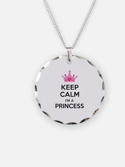 Keep calm I'm a princess Necklace