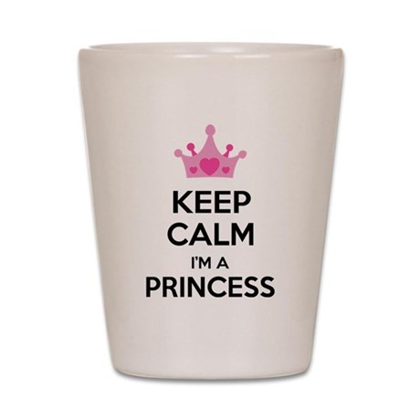 Keep calm I'm a princess Shot Glass
