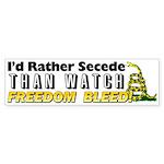 """""""I'd Rather Secede"""" Sticker (Bumper)"""
