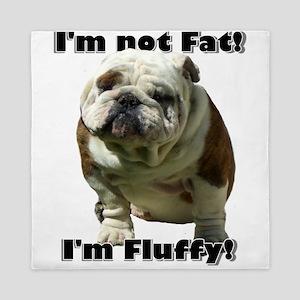 Im Not Fat Bulldog Queen Duvet