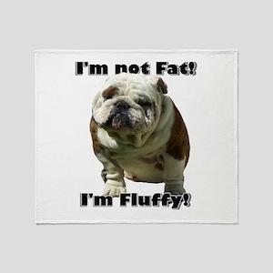 Im Not Fat Bulldog Throw Blanket