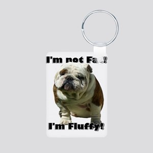 Im Not Fat Bulldog Aluminum Photo Keychain