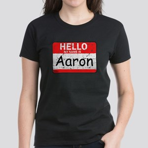 Hello My name is Aaron Women's Dark T-Shirt