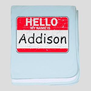 Hello My name is Addison baby blanket
