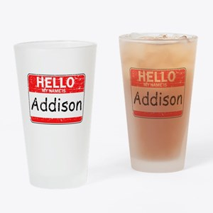 Hello My name is Addison Drinking Glass