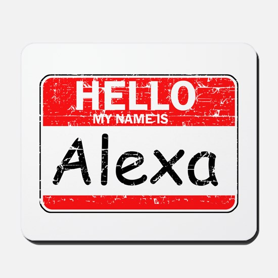 Hello My name is Alexa Mousepad
