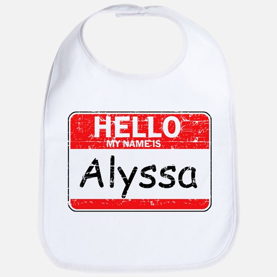 Hello My name is Alyssa Bib