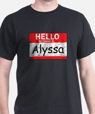 Hello My name is Alyssa T-Shirt