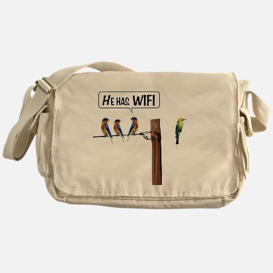 He has WiFi Messenger Bag