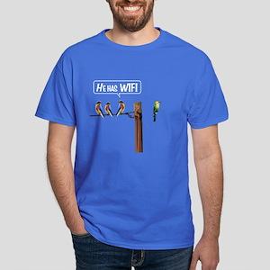 He has WiFi Dark T-Shirt