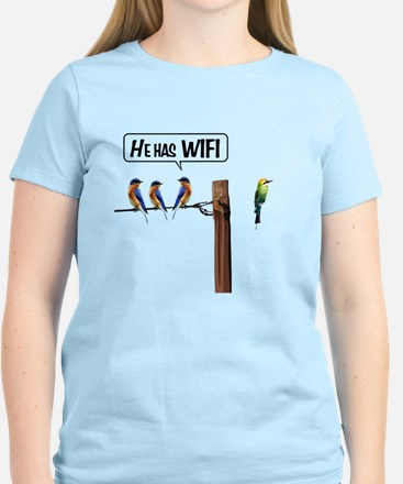 He has WiFi Women's Light T-Shirt