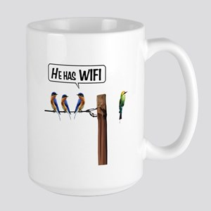 He has WiFi Large Mug