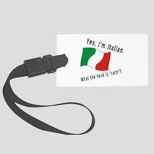 Italian Calm Black Letters Large Luggage Tag