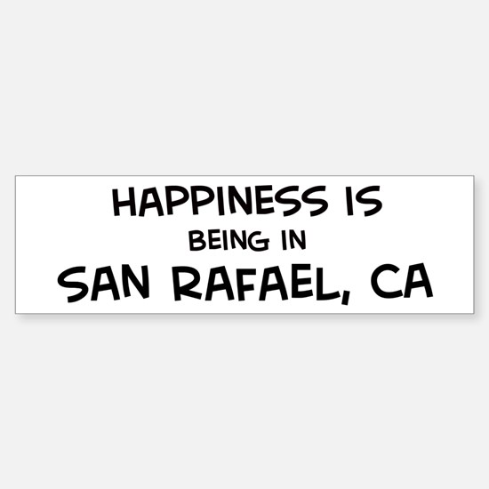 San Rafael - Happiness Bumper Bumper Bumper Sticker