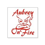 Aubrey On Fire Square Sticker 3
