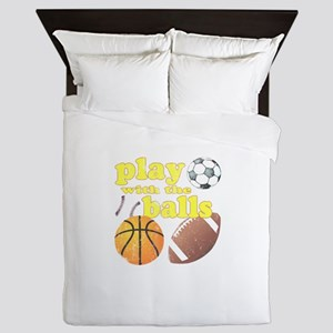 Play With The Balls Queen Duvet