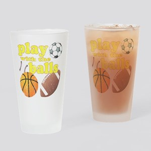 Play With The Balls Drinking Glass