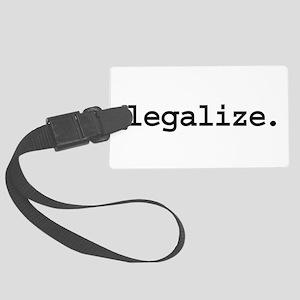 legalize Large Luggage Tag