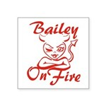 Bailey On Fire Square Sticker 3