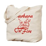 Barbara On Fire Tote Bag