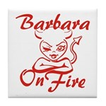 Barbara On Fire Tile Coaster