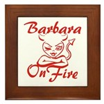 Barbara On Fire Framed Tile