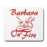 Barbara On Fire Mousepad