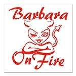 Barbara On Fire Square Car Magnet 3