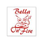 Bella On Fire Square Sticker 3
