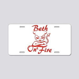Beth On Fire Aluminum License Plate