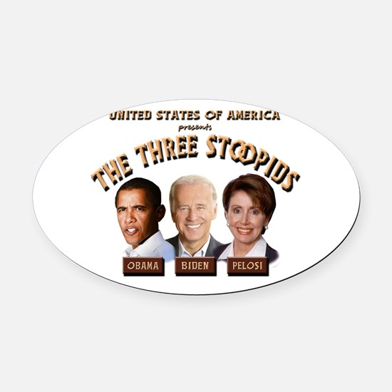 thethreestoopids.png Oval Car Magnet