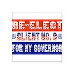 reelectclientno9gov4 Square Sticker 3