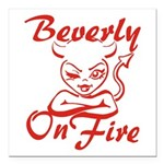 Beverly On Fire Square Car Magnet 3