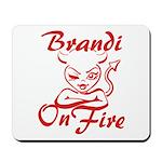 Brandi On Fire Mousepad
