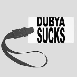 dubyasucks Large Luggage Tag