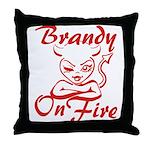 Brandy On Fire Throw Pillow