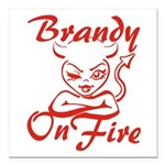 Brandy On Fire Square Car Magnet 3
