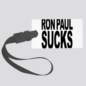 ronpaulsucksblk Large Luggage Tag