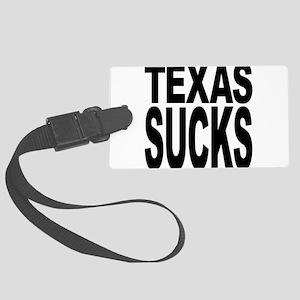 texassucks Large Luggage Tag