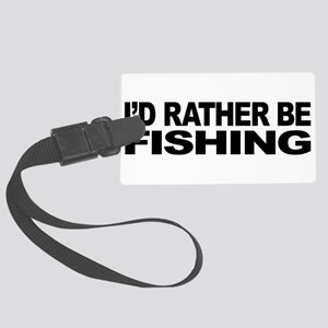mssidratherbefishing Large Luggage Tag