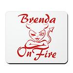 Brenda On Fire Mousepad