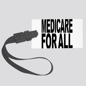 medicareforallblk Large Luggage Tag